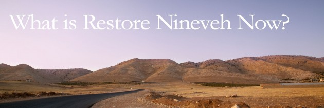 Welcome to Restore Nineveh Now